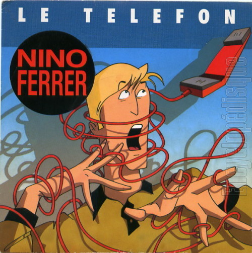 Nino Ferrer - Le Téléfon / Madame Robert