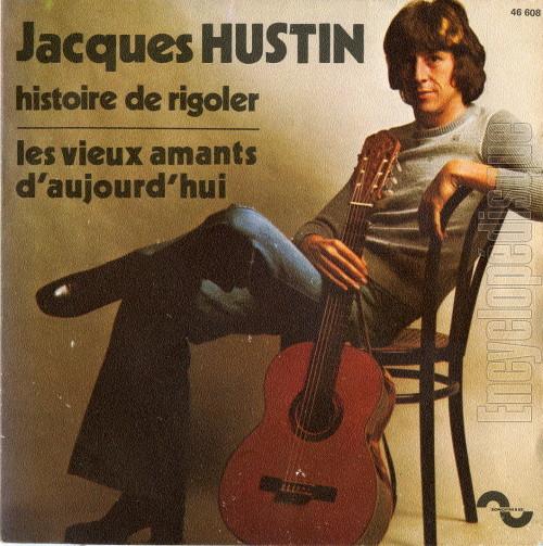 Jacques Hustin Histoire De Rigoler - Les Vieux Amants D'Aujourd'Hui