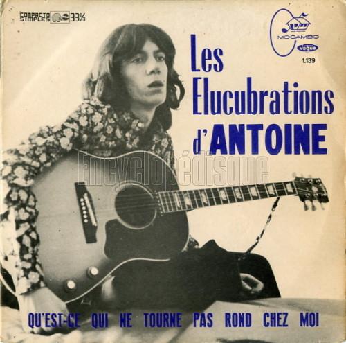 Antoine Les Elucubrations DAntoine