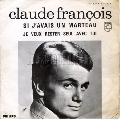 Claude François – Si J'Avais Un Marteau Lyrics | …