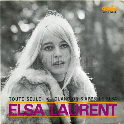 Elsa Laurent Toute Seule Quand On Sappelle Elsa