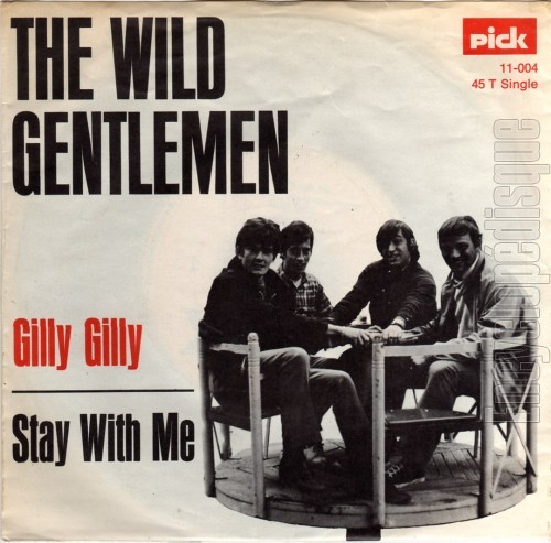 The Wild Gentlemen Gilly Gilly
