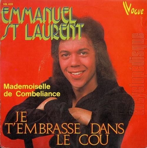 Emmanuel St. Laurent - Vivre Avec Toi / Lady