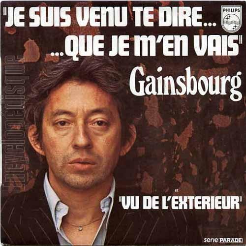 Encyclop disque disque je suis venu te dire que je for Gainsbourg vu de l exterieur
