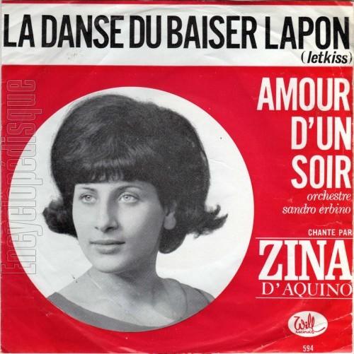 Zina D'Aquino - La Danse Du Baiser Lapon - Amour D'un Soir