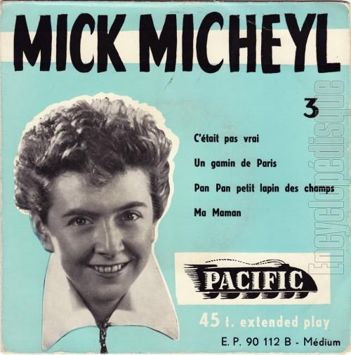 C'était pas vrai - Mick MICHEYL