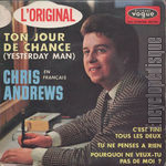[Pochette de Chris ANDREWS - « Ton jour de chance »]