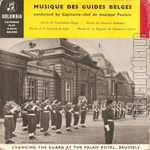[Pochette de Changing the guard at the Palais Royal, Brussels - Vol. 1 (Musique des guides belges)]