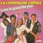 [Pochette de Love is good for you (La COMPAGNIE CRÉOLE)]