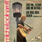 [Pochette de Love me, please love me / Ich will dich lieben (Michel POLNAREFF)]