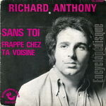 [Pochette de Sans toi (Richard ANTHONY)]