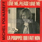 [Pochette de Love me, please love me (Michel POLNAREFF)]