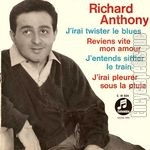 [Pochette de J'irai twister le blues (Richard ANTHONY)]