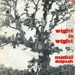 [Pochette de Wight is wight (Michel DELPECH)]