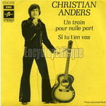 [Pochette de Christian ANDERS - « Un train pour nulle part »]