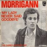 [Pochette de My lady never said goodbye]