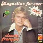 [Pochette de Magnolias for ever]