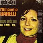 Minouche Barelli - Si J'Ai Rêvé / Chanson Folle