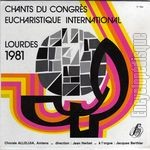[Pochette de Chants du congrès eucharistique international - Lourdes 1981]