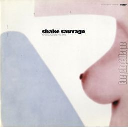 [Pochette de Shake sauvage (French soundtracks 1968-1973)]