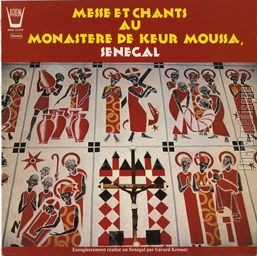 [Pochette de Messe et chants au monast�re de Keur Moussa, S�n�gal]