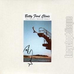 [Pochette de BETTY FORD CLINIC - « The whale / Melody maker » (Les ANGLOPHILES)]