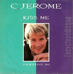 [Pochette de Kiss me (version 90) (C. JÉRÔME)]
