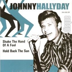 [Pochette de Shake the hand of a fool (Johnny HALLYDAY)]
