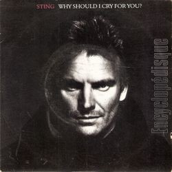 "[Pochette de Sting - "" Why should I cry for you ? - Ne me quitte pas "" (Les FRANCOPHILES)]"