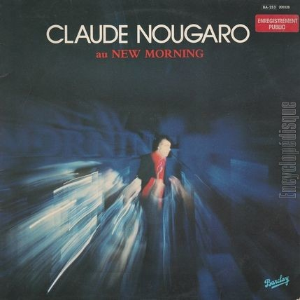 [Pochette de Claude Nougaro au New Morning (Claude NOUGARO)]
