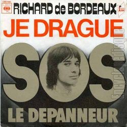 [Pochette de Je drague (Richard DE BORDEAUX)]