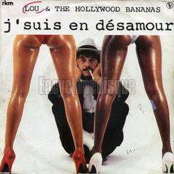 [Pochette de J'suis en désamour (LOU AND THE HOLLYWOOD BANANAS)]