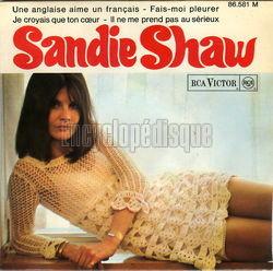 Sandie Shaw - Je Croyais Que Ton Coeur / Il Ne Me Prend Pas Au Serieux