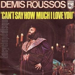 [Pochette de Can't say how much I love you (Demis ROUSSOS)]
