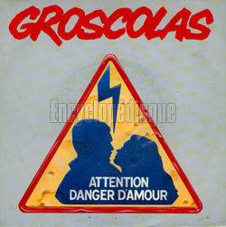 [Pochette de Attention danger d'amour (Pierre GROSCOLAS)]