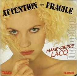 [Pochette de Attention, moi fragile (Marie-Pierre LACQ)]