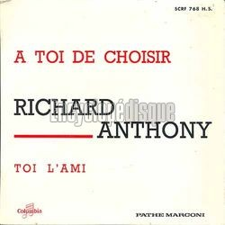 [Pochette de À toi de choisir (Richard ANTHONY)]