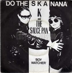 [Pochette de K and the SAUCE PAN « Do the ska nana » (Les ANGLOPHILES)]