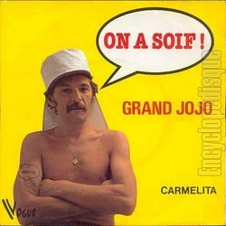 [Pochette de On a soif ! (GRAND JOJO)]