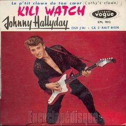 [Pochette de Kili watch (Johnny HALLYDAY)]