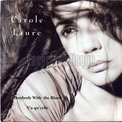 [Pochette de Anybody with the blues (Carole LAURE)]