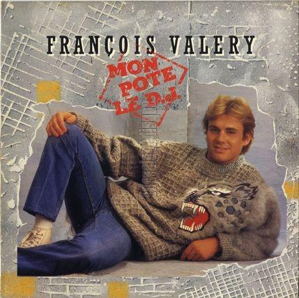 François Valéry François Valery Ses Plus Grands Succès