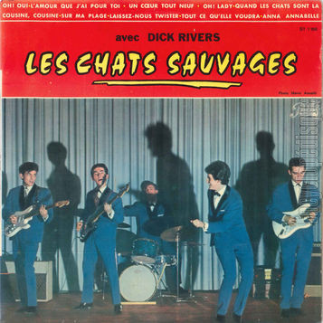Les Chats Sauvages avec Dick Rivers