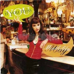 [Pochette de If you miss (Mathilda MAY)]
