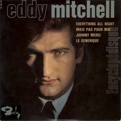 [Pochette de Everything all right (Eddy MITCHELL)]